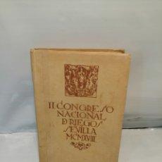 Libros antiguos: II CONGRESO NACIONAL DE RIEGOS, GUÍA DE SEVILLA 1918. DEDICADA A LOS CONGRESISTAS.. Lote 239591495