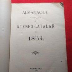Libros antiguos: 1863. ALMANAQUE LITERARIO DEL ATENEO CATALÁN PARA 1864.. Lote 239732785
