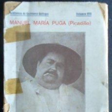 Libros antiguos: GALICIA.CORUÑA.COCINA.'POTE ALDEANO' 1ª EDICION. MANUEL MARIA PUGA (PICADILLO) 1911. Lote 239764025