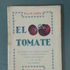 Libros antiguos: EL TOMATE - POF. N. CAPO. (PEQUEÑO LIBRO). Lote 239817585