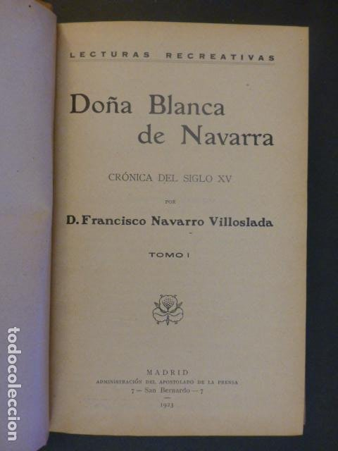 Libros antiguos: DOÑA BLANCA E NAVARRA F. NAVARRO VILLOSLADA TOMO 1 MADRID 1923 - Foto 2 - 239912155