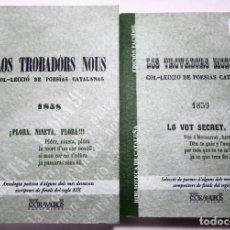 Libros antiguos: LOS TROVADORS MODERNS/LOS TROBADÒRS NOUS. COL-LECCIÓ DE POESÍAS CATALANAS. EDS. DE 1858-9 CATALUÑA. Lote 239929535