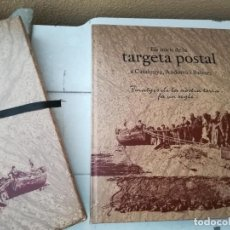 Libros antiguos: ELS INICIS DE LA TARGETA POSTAL A CATALUNYA, ANDORRA I BALEARS. Lote 239963480