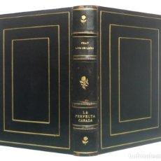 Libros antiguos: 1934 - MÍSTICA - FRAY LUIS DE LEÓN: LA PERFECTA CASADA - ENCUADERNACIÓN DE LUJO EN PLENA PIEL. Lote 239979265