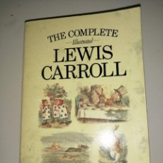 Libri antichi: THE COMPLETE ILLUSTRATED LEWIS CARROLL. Lote 239986285