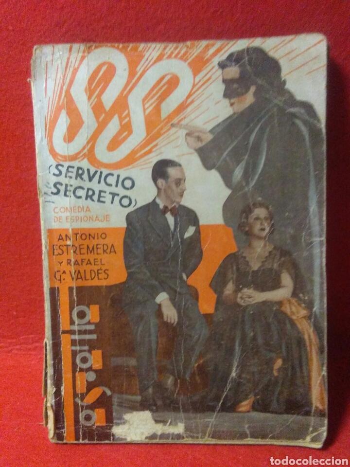 Libros antiguos: Libro comedia 1935 ,SS servicio secreto ,antonio estremera y rafael G,valdes - Foto 2 - 240084290