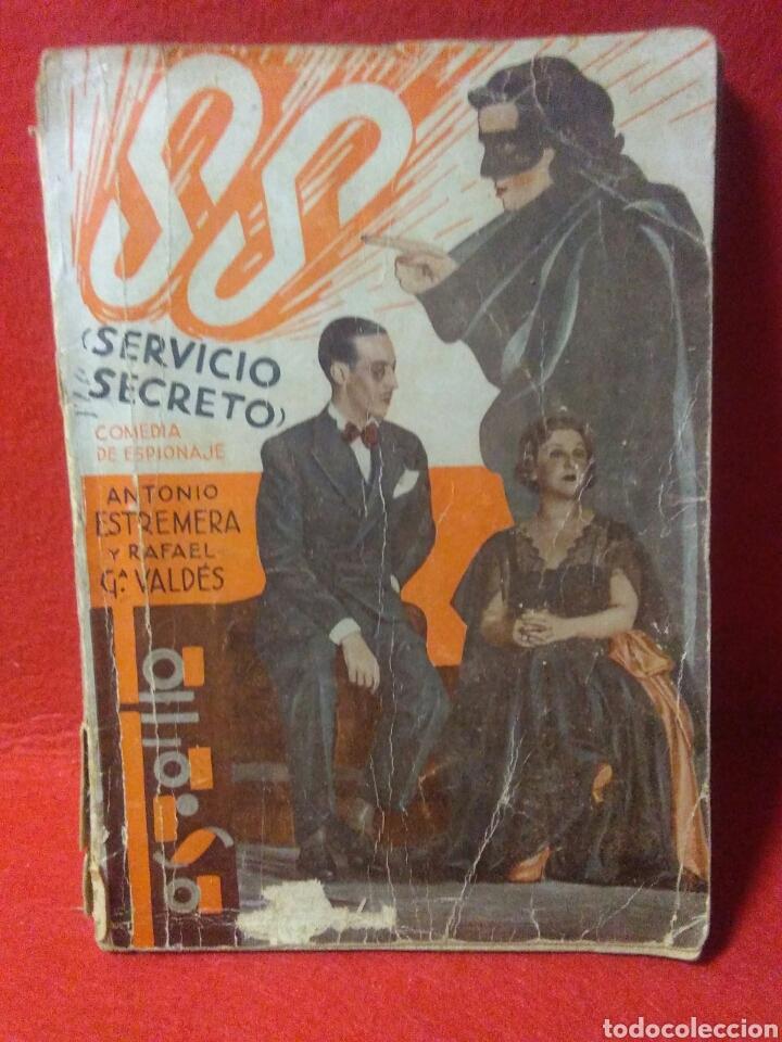 LIBRO COMEDIA 1935 ,SS SERVICIO SECRETO ,ANTONIO ESTREMERA Y RAFAEL G,VALDES (Libros Antiguos, Raros y Curiosos - Bellas artes, ocio y coleccionismo - Otros)