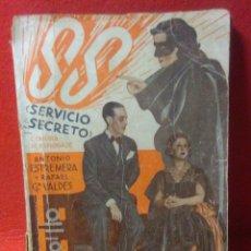 Libros antiguos: LIBRO COMEDIA 1935 ,SS SERVICIO SECRETO ,ANTONIO ESTREMERA Y RAFAEL G,VALDES. Lote 240084290
