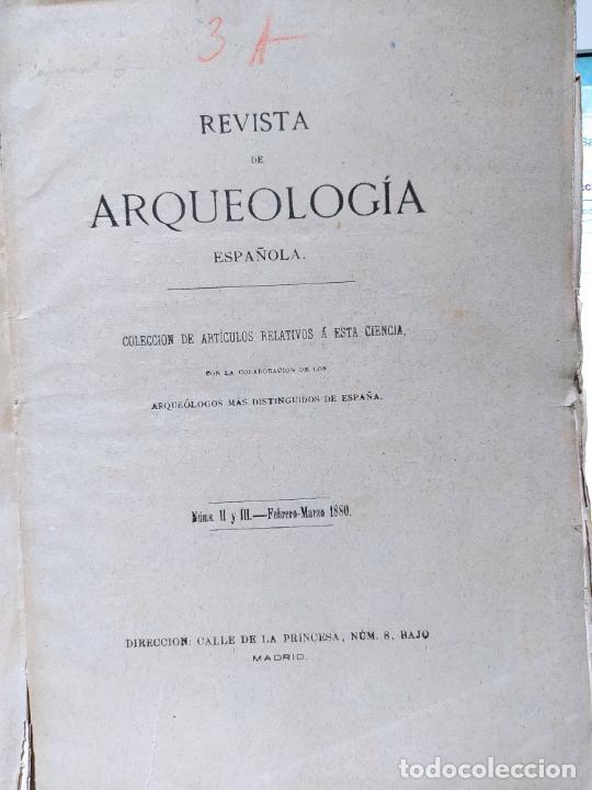 Libros antiguos: Revista de Arqueologia española. Numero 1, 2 y 3. 1880. RARISIMAS. - Foto 3 - 240495960