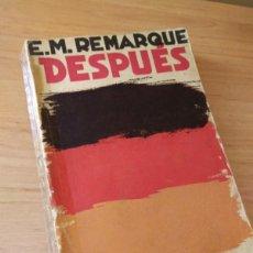 Libros antiguos: DESPUÉS, DE ERICH MARIA REMARQUE -EDICION CENIT, 1931, TRADUCCION WENCESLAO ROCES. Lote 240555235