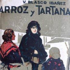 Libros antiguos: ARROZ Y TARTANA VICENTE BLASCO IBAÑEZ PORTADA POVO PROMETEO. Lote 240742220