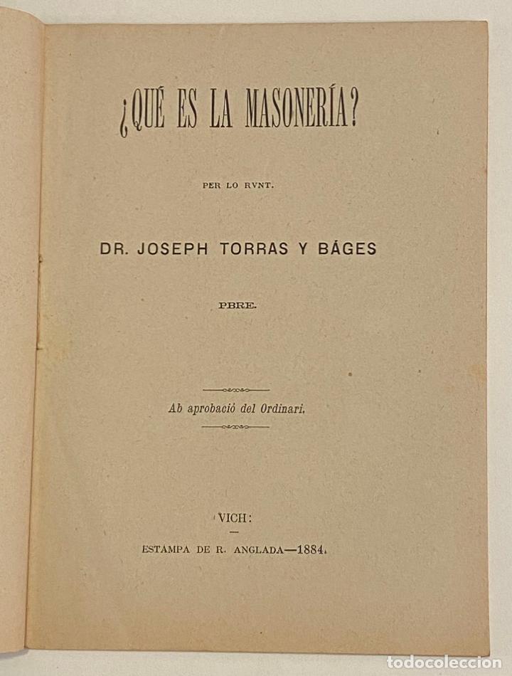 Libros antiguos: ¿QUÉ ES LA MASONERÍA? - TORRAS Y BÁGES, Joseph. - Foto 2 - 240854035