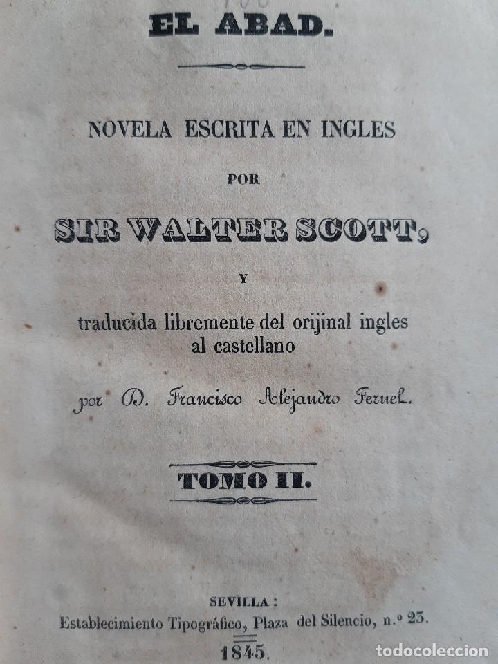 EL ABAD TOMO II SIR WALTER SCOTT FRANCISCO ALEJANDRO TERUEL 1845 (Libros antiguos (hasta 1936), raros y curiosos - Literatura - Narrativa - Otros)