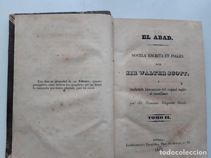 Libros antiguos: EL ABAD TOMO II Sir Walter Scott Francisco Alejandro Teruel 1845 - Foto 11 - 240957995