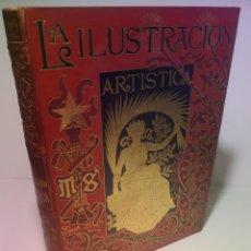Libros antiguos: FABULOSO Y EXCEPCIONAL LIBRO ILUSTRACION ARTISTICA 110 AÑOS MONUMENTAL 40 CM. Lote 240999385