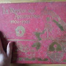 Libros antiguos: LA REPÚBLICA ARGENTINA. RARISIMO LIBRO EN GRÁN FORMATO CON CIENTOS DE FOTOGRAFIAS DE ARGENTINA, 1907. Lote 241000950