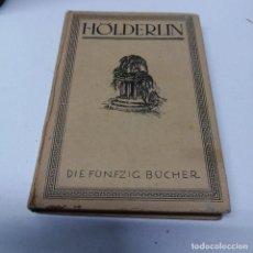 Libros antiguos: LIBRO AÑO 1921 HOLDERLIN DIE FUNFZIG BUCHER. Lote 241132375