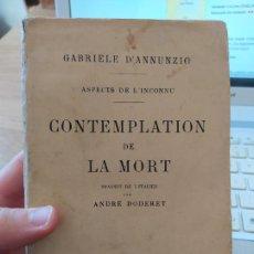 Libros antiguos: CONTEMPLATION DE LA MORT D'ANNUNZIO GABRIELE PUBLICADO POR CALMANN LEVY, 1928 RARE. Lote 241440290