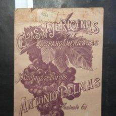 Libri antichi: CEPAS AMERICANAS E HISPANOAMERICANAS, MONTMELO PARETS Y MONTORNES, ANTONIO DELMAS, 1892. Lote 241458830