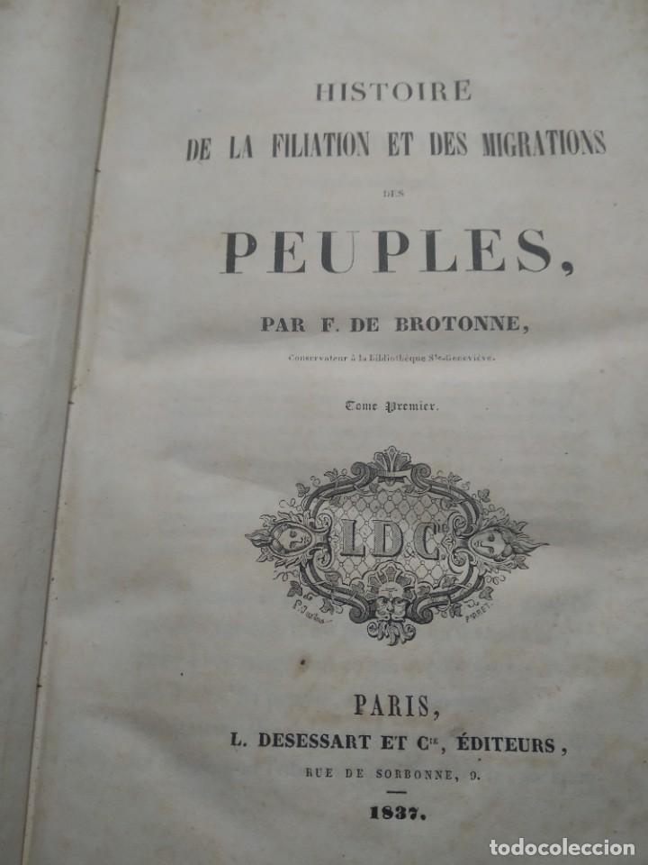 HISTORIA DE LA FILIACIÓN ETC DES MIGRATIONS 1837 EN FRANCÉS (Libros Antiguos, Raros y Curiosos - Otros Idiomas)