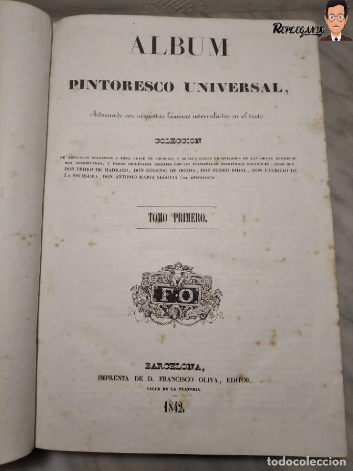 ÁLBUM PINTORESCO UNIVERSAL (1842) TOMO PRIMERO - SIGLO XIX - EDITOR FRANCISCO OLIVA - BARCELONA (Libros Antiguos, Raros y Curiosos - Bellas artes, ocio y coleccionismo - Otros)