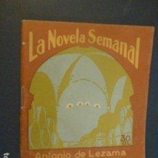 Libros antiguos: LA NOVELA SEMANAL EL ARCO EN LA CUEVA JUNIO 1925 ANTONIO DE LEZAMA. Lote 241808225