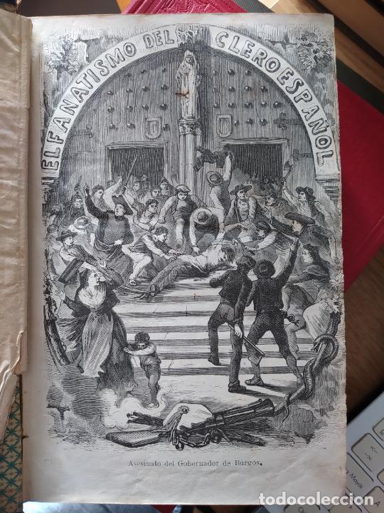 EL FANATISMO DEL CLERO ESPAÑOL Y LAS VÍCTIMAS DE LA REPÚBLICA, BARCELONA, EDUARDO GONZALEZ, 1869 (Libros Antiguos, Raros y Curiosos - Historia - Otros)