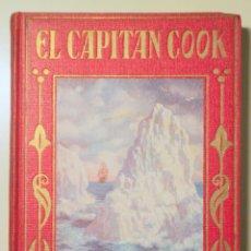 Libros antiguos: VALLVÉ, MANUEL - EL CAPITAN COOK - BARCELONA 1932 - ILUSTRADO. Lote 241900100