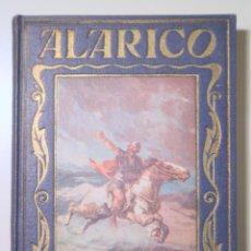 Libros antiguos: VALLVÉ, MANUEL - ALARICO - BARCELONA 1932 - ILUSTRADO. Lote 241900105
