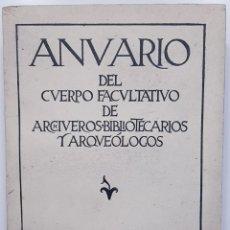 Libros antiguos: 1934. ANUARIO CUERPO FACULTATIVO ARCHIVEROS BIBLIOTECARIOS Y ARQUEOLOGOS. VOL II. HOMENAJE MELIDA. Lote 241943980