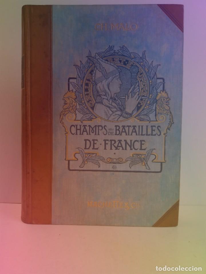 EXCELENTE Y PRECIOSO LIBRO LOS CAMPOS DE BATALLA DE FRANCIA MODERNISTA MAS DE 120 AÑOS (Libros Antiguos, Raros y Curiosos - Historia - Otros)