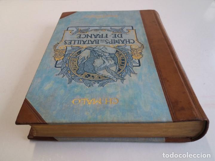 Libros antiguos: EXCELENTE Y PRECIOSO LIBRO LOS CAMPOS DE BATALLA DE FRANCIA MODERNISTA MAS DE 120 AÑOS - Foto 4 - 241953365