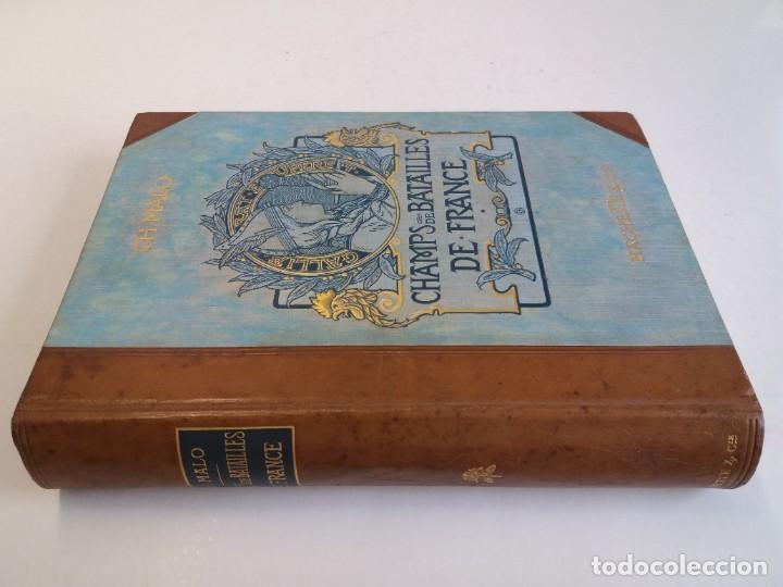 Libros antiguos: EXCELENTE Y PRECIOSO LIBRO LOS CAMPOS DE BATALLA DE FRANCIA MODERNISTA MAS DE 120 AÑOS - Foto 5 - 241953365