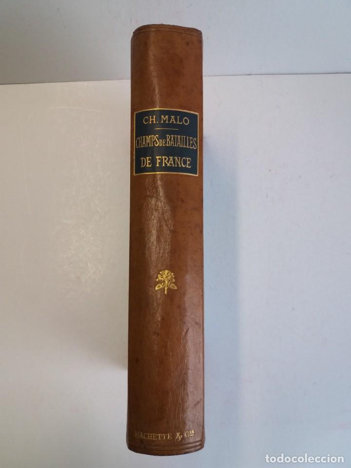 Libros antiguos: EXCELENTE Y PRECIOSO LIBRO LOS CAMPOS DE BATALLA DE FRANCIA MODERNISTA MAS DE 120 AÑOS - Foto 12 - 241953365