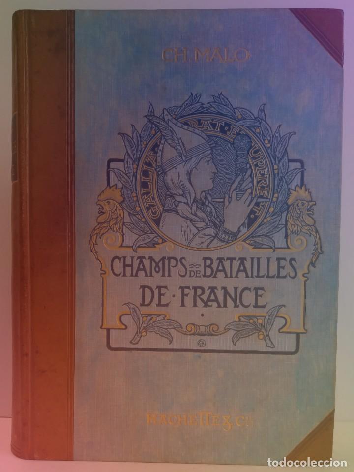 Libros antiguos: EXCELENTE Y PRECIOSO LIBRO LOS CAMPOS DE BATALLA DE FRANCIA MODERNISTA MAS DE 120 AÑOS - Foto 126 - 241953365