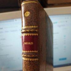 Libros antiguos: EL AUTÉNTICO ESPRONCEDA PORNOGRÁFICO Y EL APÓCRIFO EN GENERAL, JOSE CASCALES, ED. HUERFANOS, 1932. Lote 242061130