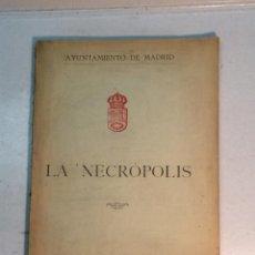 Libros antiguos: LA NECRÓPOLIS (1916). Lote 242220425