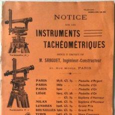 Livros antigos: NOTICE SUR LES INSTRUMENTS TACHÉOMÉTRIQUES INVENTÉS ET CONSTRUITS PAR M. SANGUET.. Lote 242267980