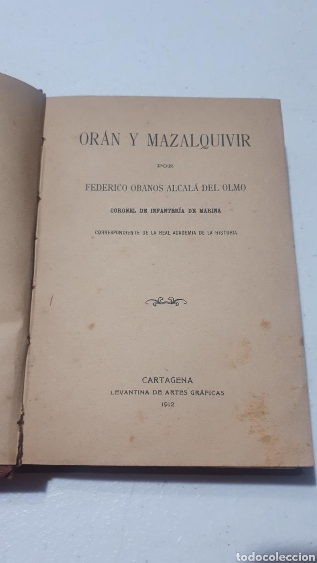 ORAN Y MAZALQUIVIR FEDERICO OBANOS ALCALA DEL OLMO CARTAGENA LEVANTINA DE ARTES GRÁFICAS 1912 (Libros Antiguos, Raros y Curiosos - Ciencias, Manuales y Oficios - Otros)