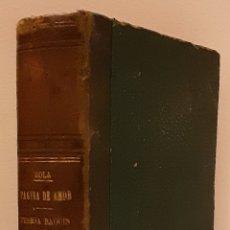 Libros antiguos: ZOLA, ÉMILE. UNA PÁGINA DE AMOR, IMP. AURELIO J. ALARIA, 1880-THÉRÈSE RAQUIN, ED. A. CARLOS, 1ª V.. Lote 242911575