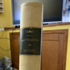 Libros antiguos: GUERRE D'ESPAGNE. CAPITULATION DE BAYLEN. CAUSES ET CONSEQUENCES. 1903. Lote 242979170