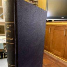 Libros antiguos: ESPAÑA Y LA REGENCIA. ANALES DE DIEZ Y SEIS AÑOS. D. ANTONIO PIRALA. TOMO III. 1907. Lote 242980190