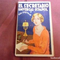 Livros antigos: EL SECRETARIO UNIVERSAL ESPAÑOL/M.ARMAND DUNOIS/EDIT.MAUCCI,S/F,AÑOS 20,IMPECABLE.. Lote 243052690