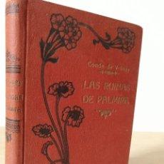 Libri antichi: LAS RUINAS DE PALMIRA. LEY NATURAL. CONDE DE VOLNEY. CIRCA 1930. MAUCCI. Lote 243138595