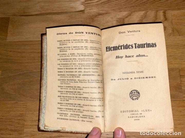 EFEMÉRIDES TAURINAS 1925 DON VENTURA 1928 LUX BARCELONA SEGUNDA SERIE (Libros Antiguos, Raros y Curiosos - Bellas artes, ocio y coleccionismo - Otros)