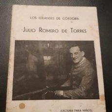 Libros antiguos: LOS GRANDES DE CÓRDOBA, JULIO ROMERO DE TORRES, LECTURA PARA NIÑOS, DE 1931. Lote 243168190