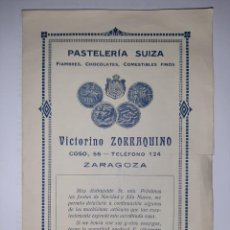 Libri antichi: CATÁLOGO DE LA PASTELERÍA SUIZA. - ZARAGOZA. - PROPIETARIO: VICTORINO ZORRAQUINO. HACIA 1901.. Lote 243181570