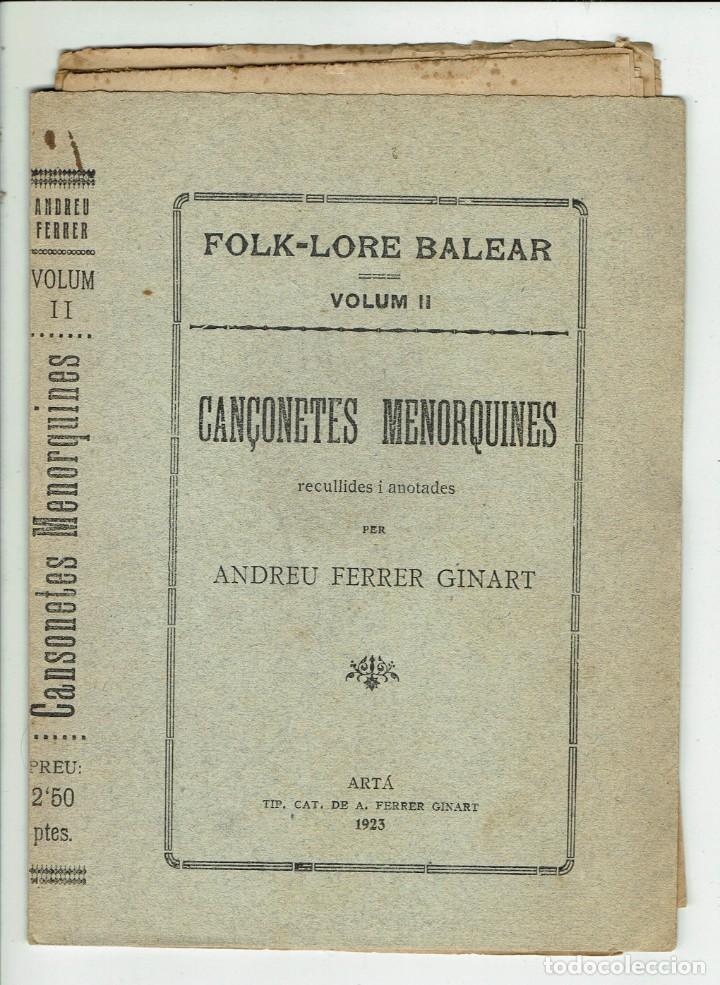 FOLK-LORE BALEAR. VOLUM II. CANÇONETES MENORQUINES. ANDREU FERRER GINART (MENORCA 5.7) (Libros Antiguos, Raros y Curiosos - Literatura Infantil y Juvenil - Otros)