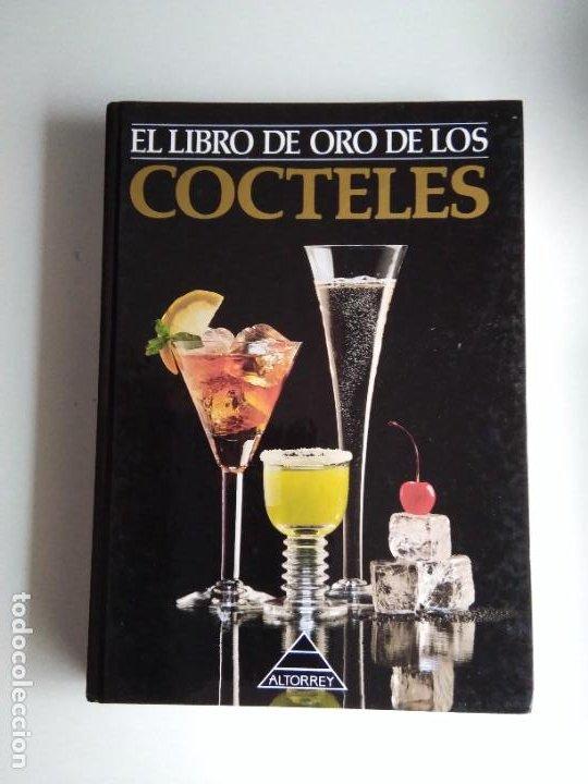 EL LIBRO DE ORO DE LOS CÓCTELES (Libros Antiguos, Raros y Curiosos - Cocina y Gastronomía)