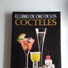 Libros antiguos: EL LIBRO DE ORO DE LOS CÓCTELES. Lote 243361135